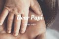 dear papi